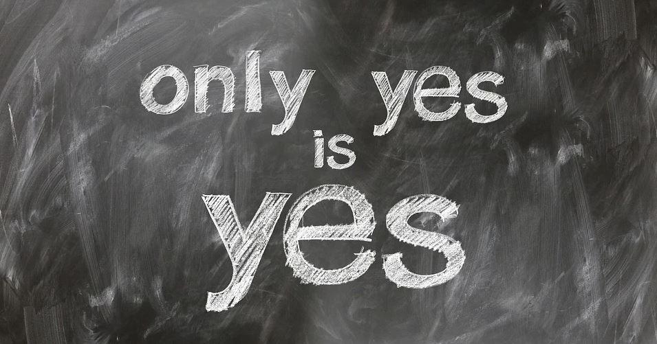 """""""Only yes is yes"""" written on blackboard"""